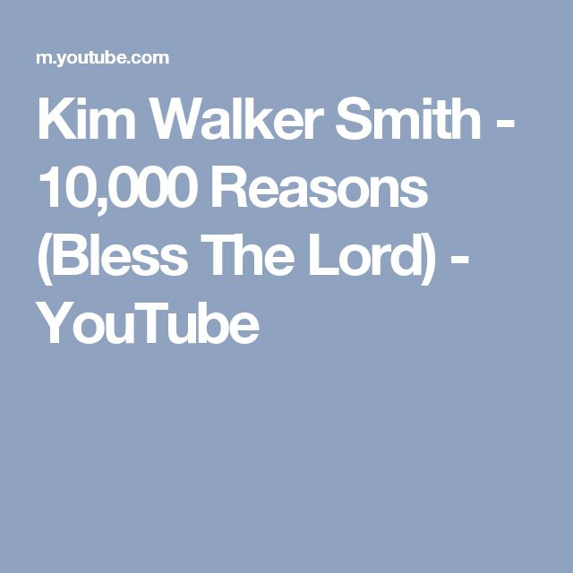 Kim Walker Smith - 10,000 Reasons (Bless The Lord) - YouTube