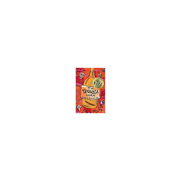 Tequila Worm (Reprint) (Paperback) (Viola Canales)