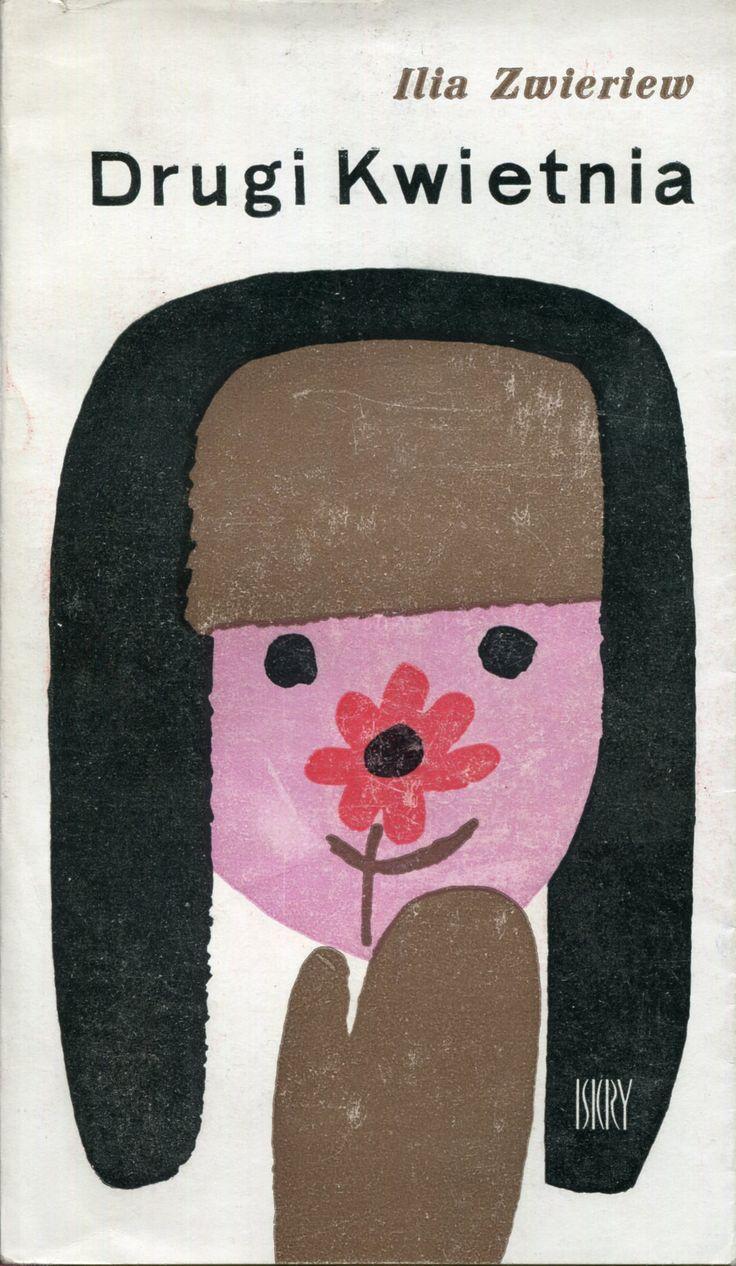 Ilia Zwieriew, Drugi kwietnia, Iskry, 1965. Cover by Janusz Stanny.