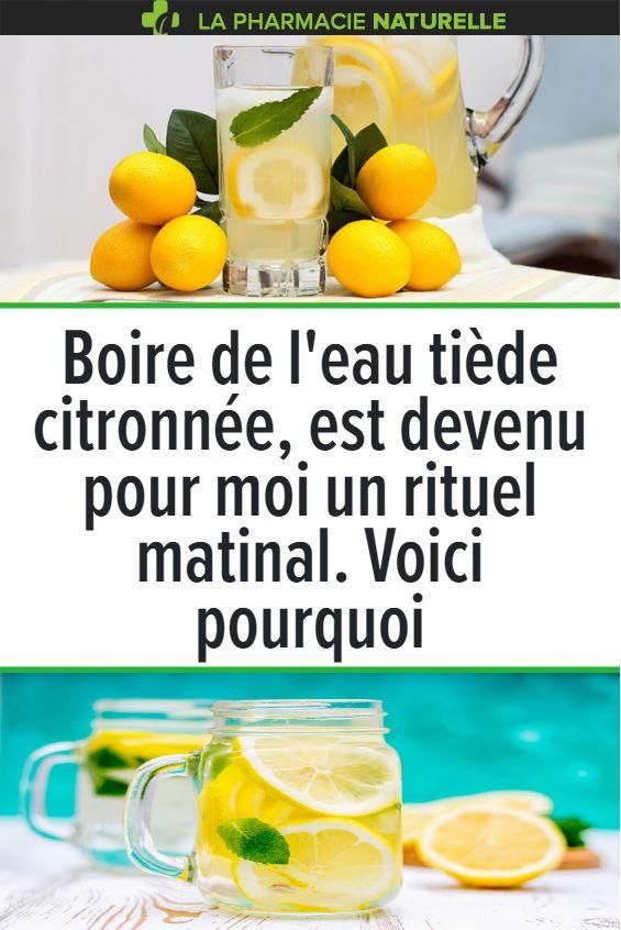 Boire de l'eau tiède citronnée, est devenu pour moi un