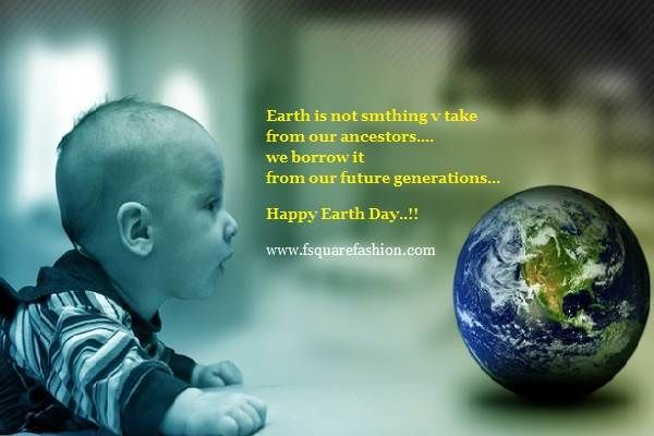 world Earth day saying | Earth day 2016 wallpaper images quotes