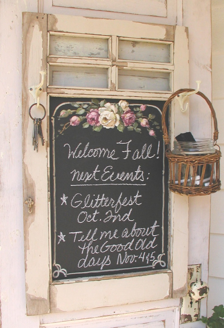 Great window ~ chalkboard paint & painted roses