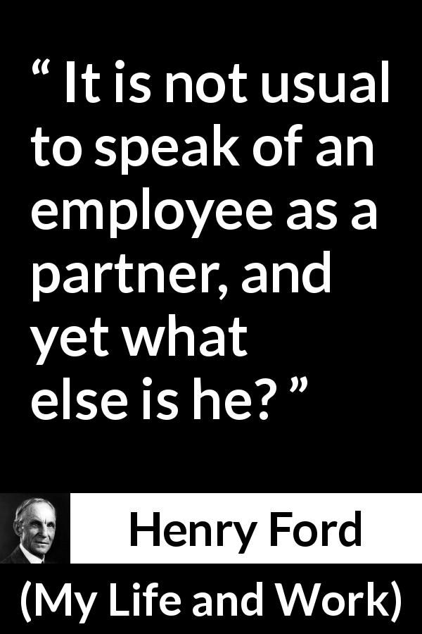 Henry Ford About Employee My Life And Work 1922 In 2020