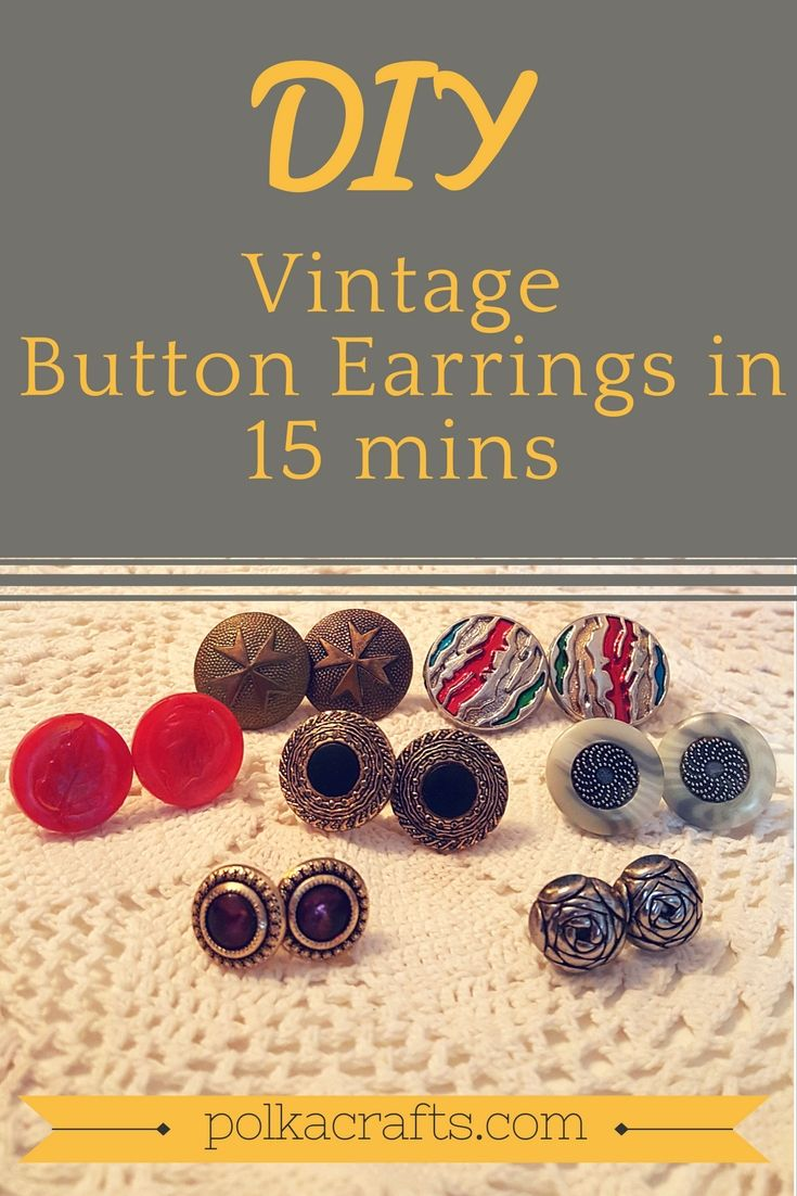 Easy step by step tutorial explaining how to make stud earrings using vintage buttons. This DIY jewelry project is fun to make and requires few skills.