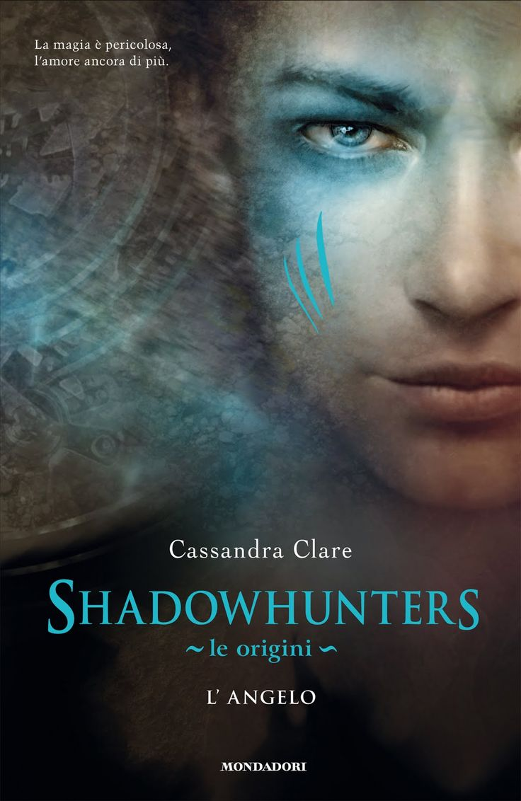 Shadowhunter Le Origini - L'angelo (Cassandra Clare)  Cover Italiana