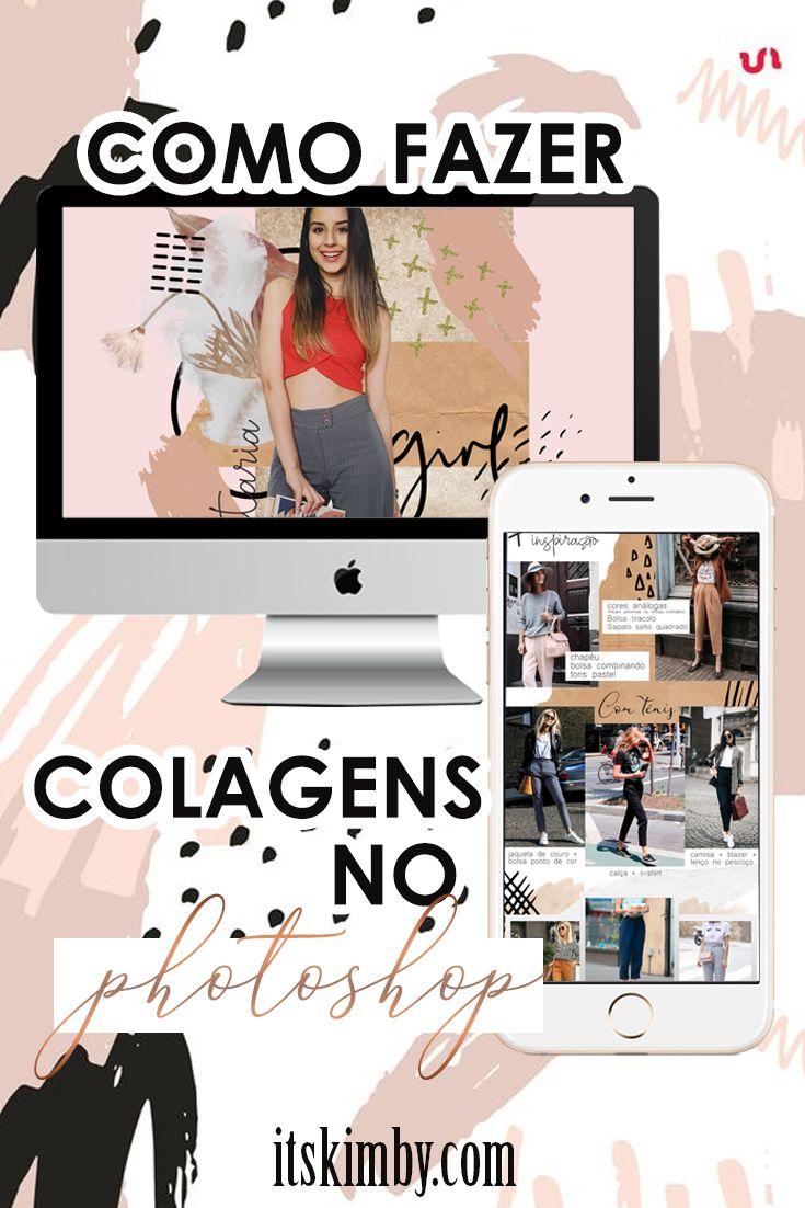 Dicas Para Blogueiras E Youtubers Como Fazer Colagem De Fotos No