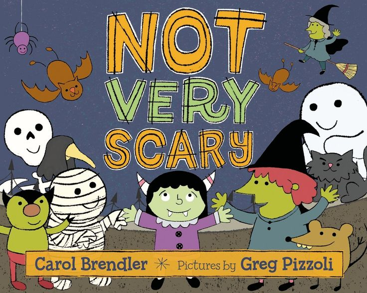 Not very scary by Carol Brendler