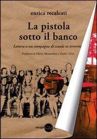 Prezzi e Sconti: La #pistola sotto il banco. lettera a un  ad Euro 10.20 in #Libro #Libro