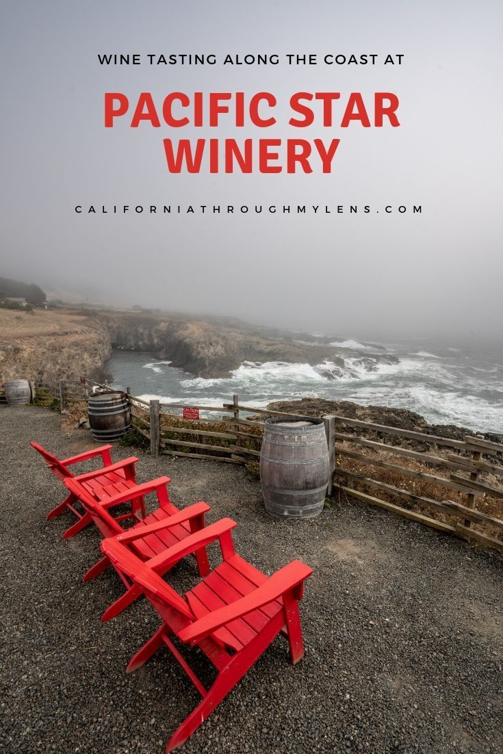Wine Tasting Along The Coast At Pacific Star Winery It Might Have The Best View Of Any Winery In California Fort Bragg California Winery Road Trip Usa