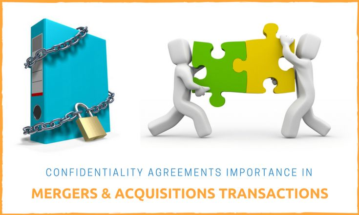 How Confidentiality Agreements Important In Mergers  Acquisitions