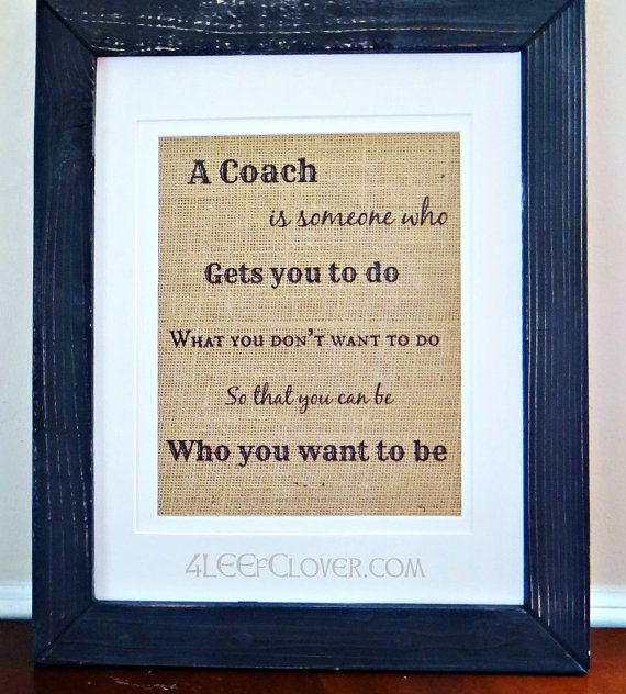 """""""A Coach is Someone Who """" 8"""" x 10"""" Wall Print - Coaches Gifts   Soccer, The end and Running quotes"""
