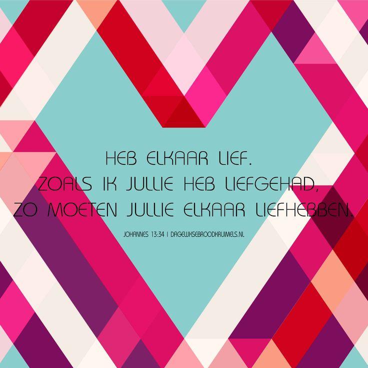 Ik geef jullie een nieuw gebod: heb elkaar lief. Zoals ik jullie heb liefgehad, zo moeten jullie elkaar liefhebben. Johannes 13:34  Vandaag een vers uit de bijbel dat ook wel bekend staat als het elfde gebod. Het gebod luid: Heb elkaar lief. Gelukkig legt Jezus ook uit hoe we de ander lief... #Liefde  http://www.dagelijksebroodkruimels.nl/johannes-13-34/