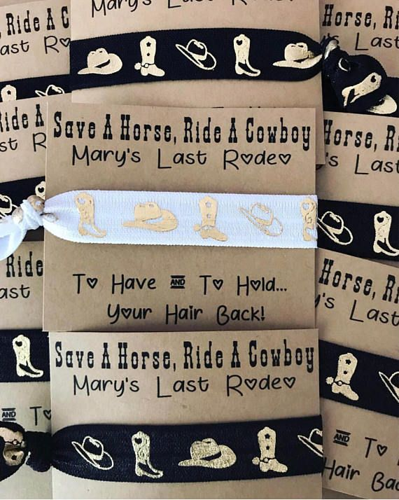 Save A Horse, Ride A Cowboy, Last Rodeo, Nash Bash Bachelorette Party Favors Personalized cards include the Brides Name. Favor includes one hair tie: Black & Gold Rodeo Hair Tie or White & Gold Rodeo Hair Tie. • Card stock paper is Kraft with black font. Please include the following