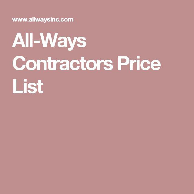 All-Ways Contractors Price List