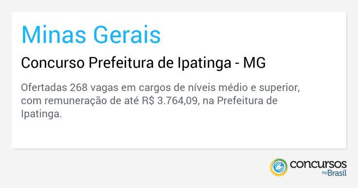 Concurso Prefeitura de Ipatinga - MG - https://anoticiadodia.com/concurso-prefeitura-de-ipatinga-mg/