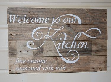 Houten tekstbord 'Welcome to our Kitchen', bord voor in de keuken, houten bord keuken, spreuk in de keuken, tekstbord keuken
