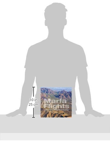 Marfa Flights: Aerial Views of Big Bend Country (Tarleton State University Southwestern Studies in t