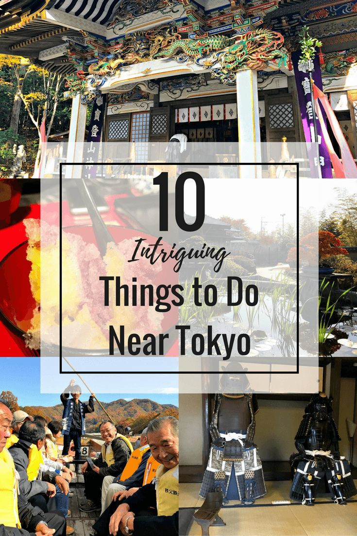 10 Intriguing Things to Do Near Tokyo, Japan