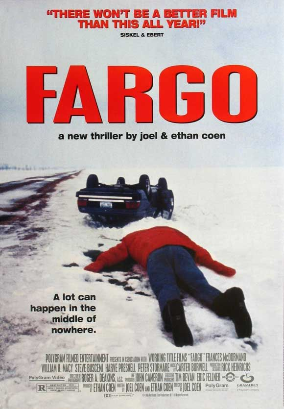 """Fargo - Coen Brothers film. Starring Frances McDormand (""""So that'd be your friend in the wood chipper there, eh?""""), William H Macy, Steve Buscemi. Dark comedy, highly recommended."""