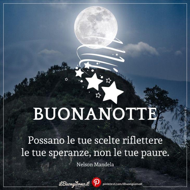 Buonanotte Frase Sulle Scelte Buonanotte Notte E Buongiorno