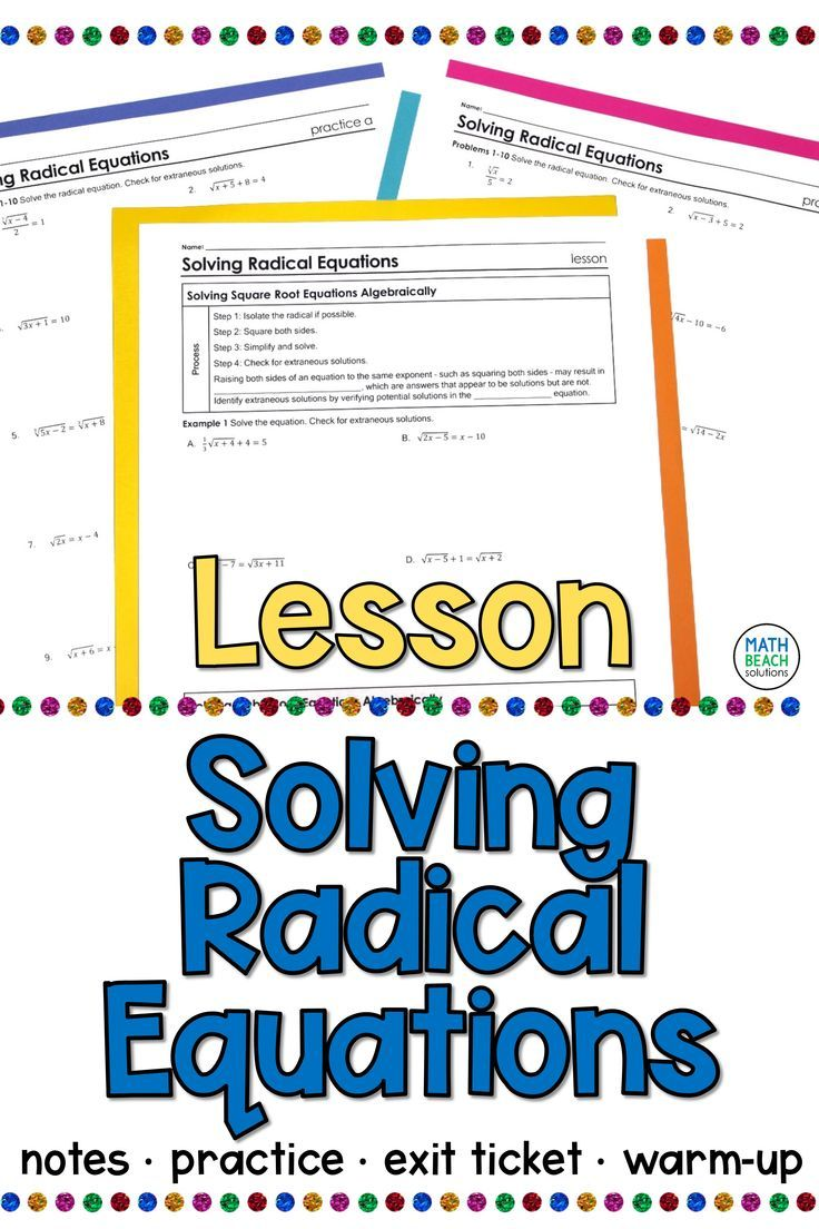 Solving Radical Equations Lesson Radical Equations Algebra Lesson Plans Equations