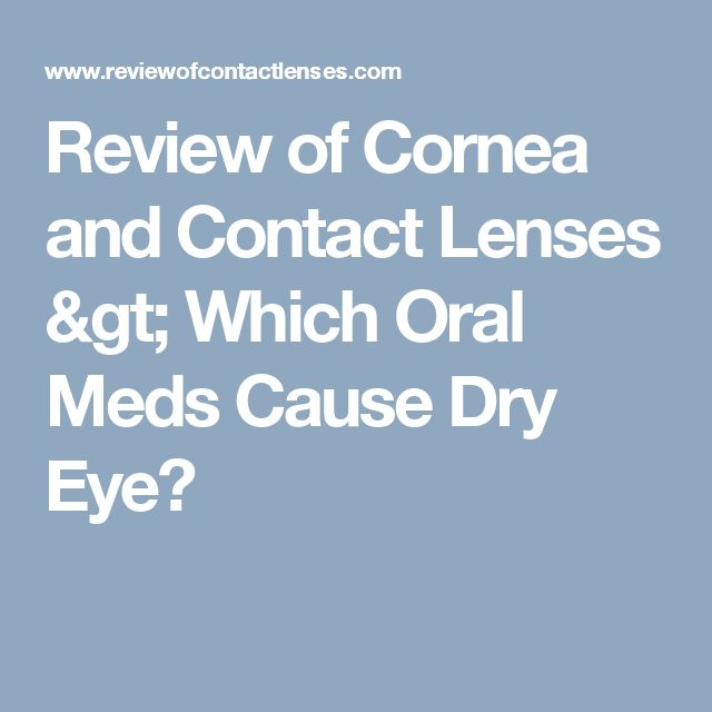 Review of Cornea and Contact Lenses > Which Oral Meds Cause Dry Eye?