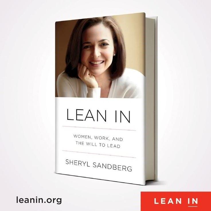 Sheryl Sandberg. Inspiring . Lean In