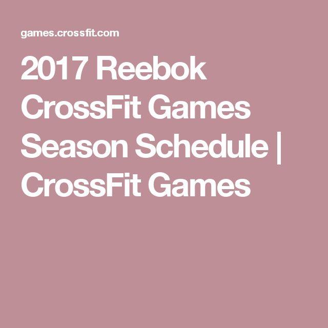 2017 Reebok CrossFit Games Season Schedule   CrossFit Games
