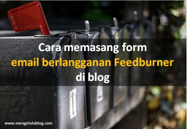 cara memasang form email berlangganan di blog