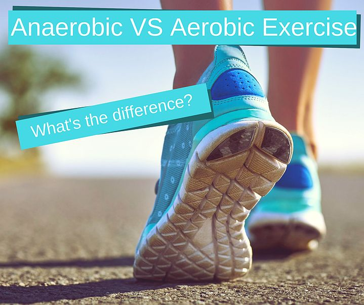 Aerobic and Anaerobic exercise: What is the Difference?