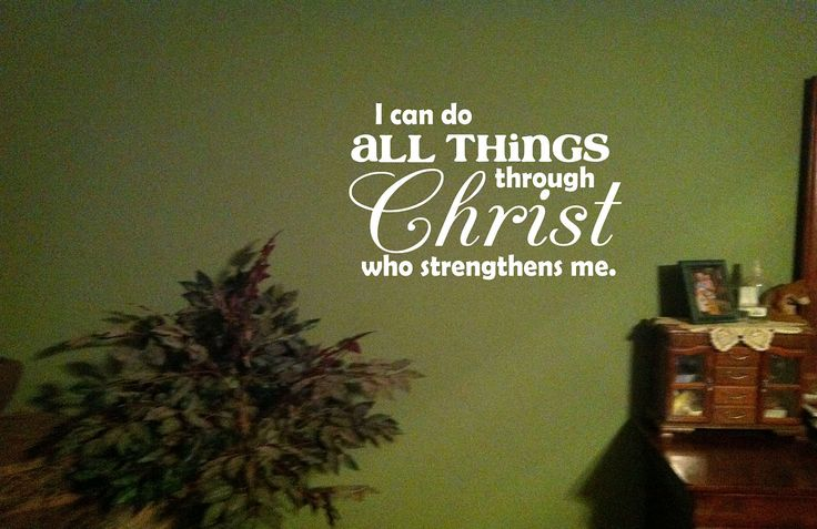 I Can Do All Things Through Christ Who Strengthens Me Philippians 4:13 Vinyl Wall Art Decal Great for the office