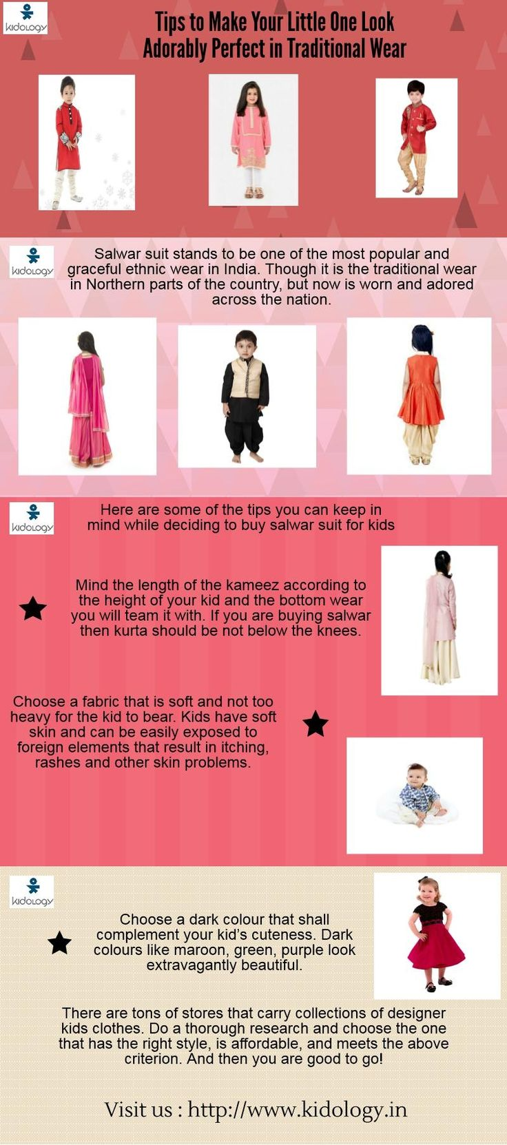 Salwar suit stands to be one of the most popular and graceful ethnic wear in India. Though it is the traditional wear in Northern parts of the country, but now is worn and adored across the nation. Here are some of the tips you can keep in mind while deciding to buy salwar suit for kids.