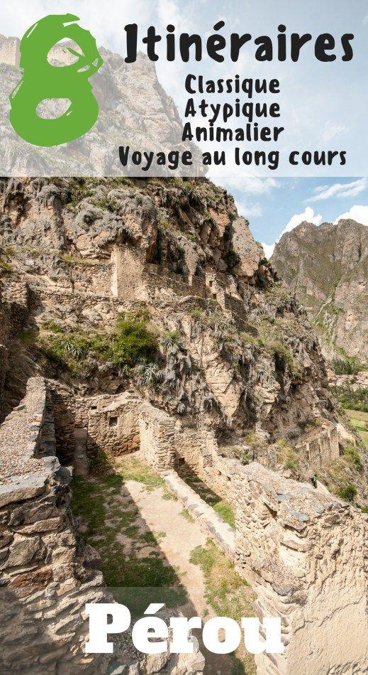 Nos itinéraires conseillés au Pérou de 2 semaines à un mois !