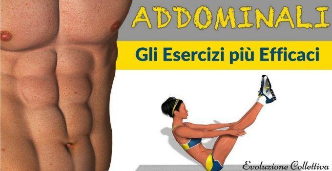 Addominali scolpiti: gli esercizi più efficaci e i consigli utili