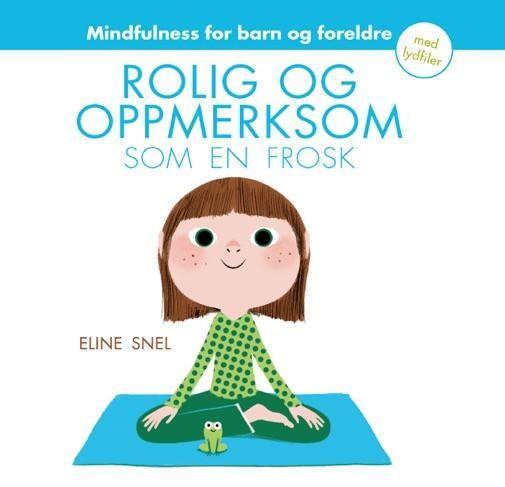 Rolig og oppmerksom som en frosk – Arneberg Forlag