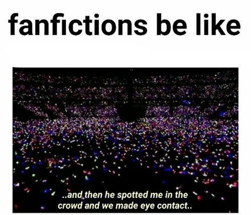 Fangirls be like.. Oppaa notice meee :c