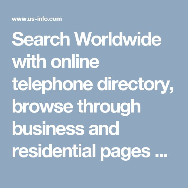 Search Worldwide with online telephone directory, browse through business and residential pages around the world