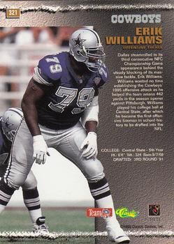 Erik Williams is a former American football offensive tackle. He ... fd076772d