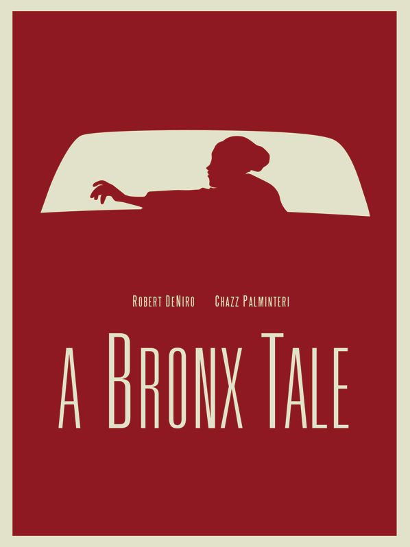 A Bronx Tale (1993) - Minimal Movie Poster by Vincent Gabriele ~ #vincentgabriele #minimalmovieposters #alternativemovieposters