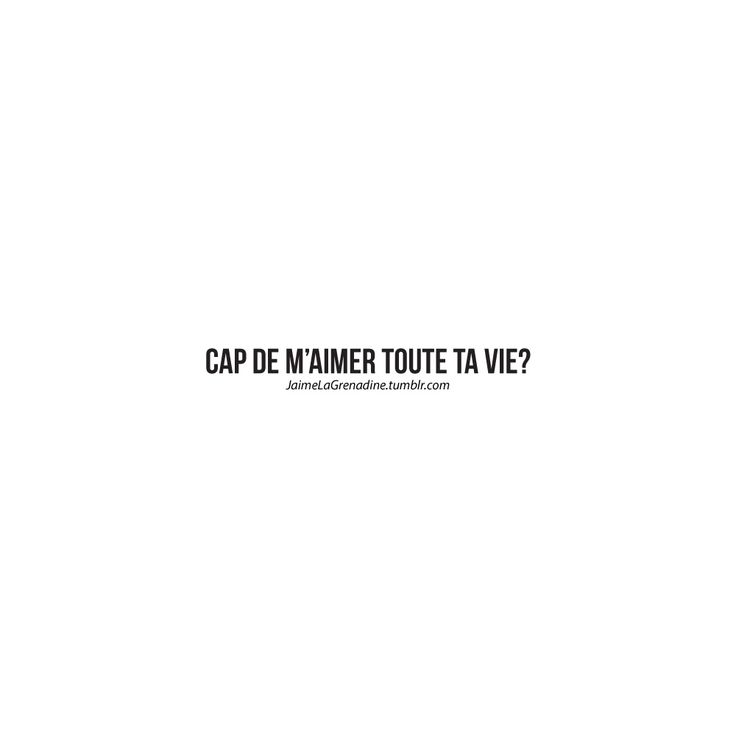 Cap de m'aimer toute ta vie? - #JaimeLaGrenadine