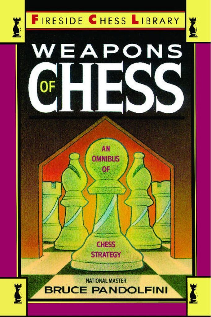 With Weapons of Chess, National Master and highly acclaimed teacher Bruce Pandolfini brings us the most accessible and easy-to-use chess strategy book ever. Written for beginning and intermediate players, Weapons of Chess is the first encyclopedia of chess strategies that doesn't rely on the usual baffling chess notation. There are no symbolic chess moves, no charts or sequences in chess notation: every move is explained in words. Arranged alphabetically for easy use and based mainly on…