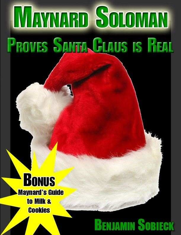 In this short story, the Ol' Badger needs a Christmas miracle. Bill collectors want to repossess his beloved RV. To stay a step ahead, Maynard will have to prove Santa Claus is real. Or just drunk.    BONUS: Include Maynard's Guide to Milk and Cookies.