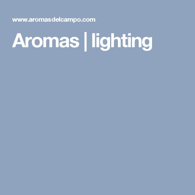 Aromas | lighting