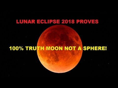 LUNAR ECLIPSE 2018 | 100% PROOF | MOON NOT A SPHERE | SHADOW IS THE SMOKING GUN| FLAT EARTH - YouTube