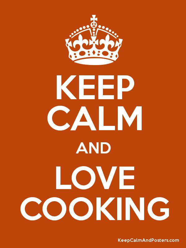 Keep Calm and LOVE COOKING Poster