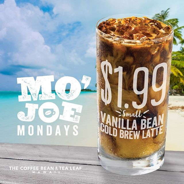 coffeebeanhi : Elevate your morning routine with a small Vanilla Bean Cold Brew Latte. Redeem today's Mo'Joe Monday offer by showing this post to your barista at any Coffee Bean & Tea Leaf Hawaii location.  Limit one coupon per customer, per visit. Not valid with any other offer. Not valid on prior purchases. No cash value. No substitutions. #CoffeeBeanHI #MoJoeMondays #VanillaBeanColdBrew #ColdBrew #Hawaii #CoffeeLover