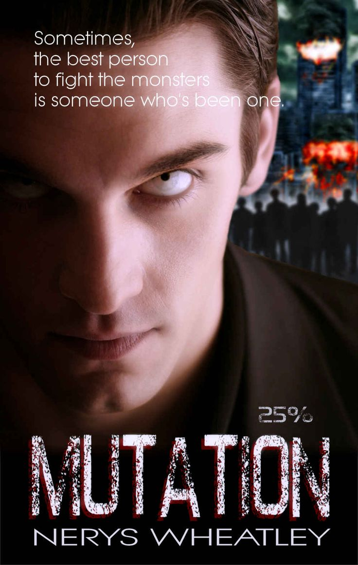 Mutation (Twenty-Five Percent Book 1) by Nerys Wheatley (2015)  - - - Bitten and...