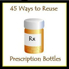 45 Great Ways to Reuse Prescription Bottles. I always feel guilty throwing them away and everyone I think to offer them to also has a stash. Nice to find some more suggested uses. If they were only clear my craft supplies would love them!