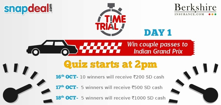 Yes, the First Practice Session starts at 2 PM today which will eventually lead you to F1 Tickets on 18th Oct. Get ready guys!   Contest at 2 pm Twitter (@Snapdeal),     3 pm Facebook (http://www.facebook.com/SnapDeal)