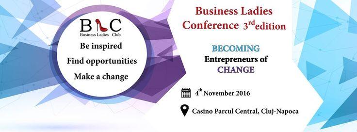 Tema conferinței: Becoming entreprenours of change Data&locul întâlnirii: 4 Noiembrie, Casino Parcul Central, Cluj-Napoca Detalii: https://www.facebook.com/events/1849230205312055/ Înscrieri: http://www.businessladiesclub.com/inscrieri/ #SaveTheDate #SignUp #BeThere #BLC #Project